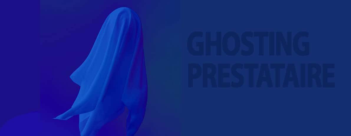 Ghosting Prestataires 1
