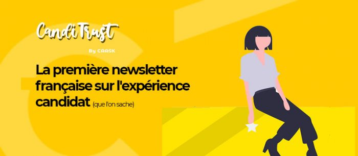 Candidtrust, la Newsletter sur l'Expérience candidat